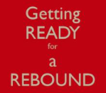 Preparing For A Rebound